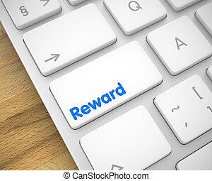 Reward - Text on the White Keyboard Button. 3D.