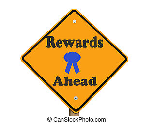 sign predicting rewards ahead isolated over a white background with clipping path at original size
