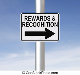 A modified one way road sign on Rewards and Recognition