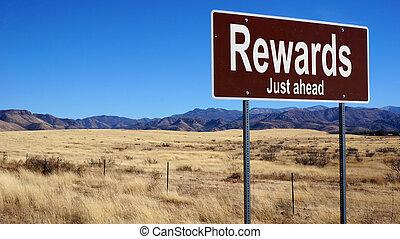 Rewards brown road sign