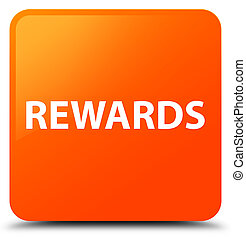 Rewards orange square button