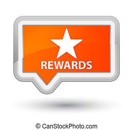 Rewards (star icon) prime orange banner button