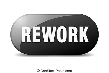 rework button. rounded glass sign. sticker. banner