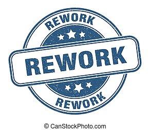 rework stamp. rework sign. round grunge label