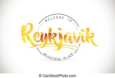 Reykjavik Welcome To Word Text with Handwritten Font and Golden Texture Design.