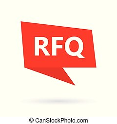 RFQ (Request For Quotation) acronym on a speach bubble- ...