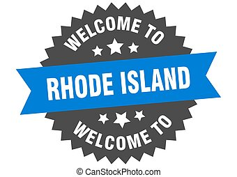 Rhode Island sign. welcome to Rhode Island blue sticker