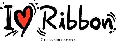 Ribbon love
