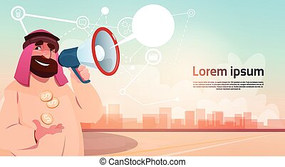 Rich Arab Businessman With Megaphone Loudspeaker Chat Bubble Message