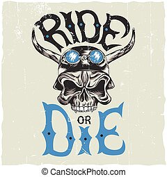 Ride Or Die Label Poster