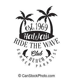Ride the wave Hawaii beach club, summer paradise logo...