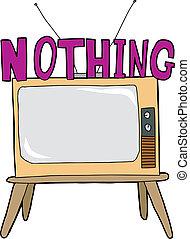 rien, tv
