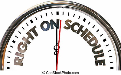 Right on Schedule Time Punctuality Arrival Clock 3d Illustration