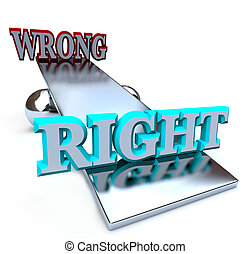 Right vs Wrong - See Saw Balancing Ethical Decisions - A see...