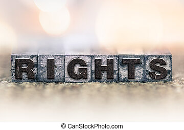 Rights Concept Vintage Letterpress Type