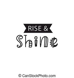 Rise and Shine. Inspirational hipster, kids poster