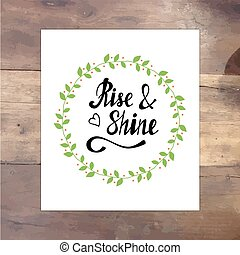 Rise shine vector lettering card