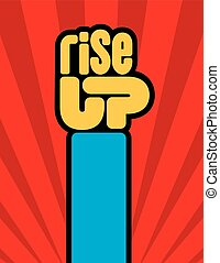 Rise Up raised fist protest vector design.
