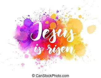 risen., 概念, イースター, バックグラウンド。, イエス・キリスト