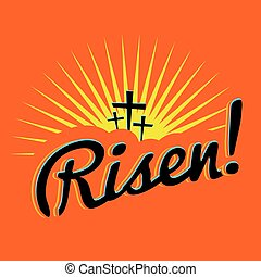 Risen Christian Easter Text Illustration - A christian...