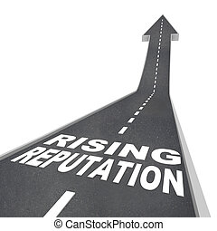 Rising Reputation - Road Arrow Up Improved Stature Opinion -...