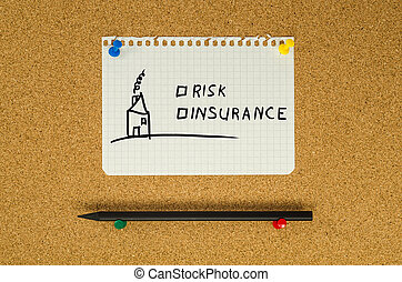 Risk and insurance text note message pin on bulletin board