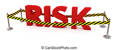 Risk area - Word Risk fenced by police tape