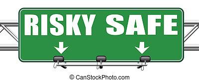 safe or risky