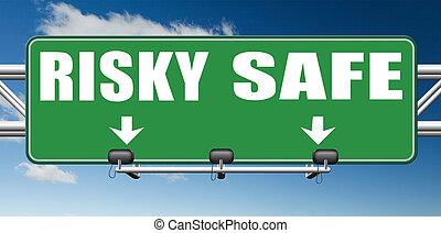 safe or risky - risk assessment ormanagement, safe or risky...