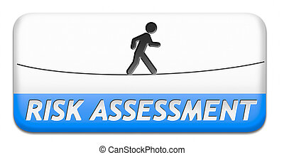 risk assessment warning sign danger ahead button or icon