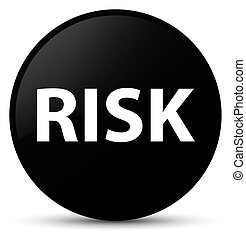 Risk black round button