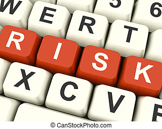 Risk Computer Keys Showing Peril And Uncertainty