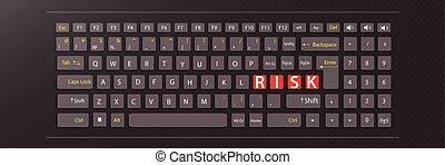 risk concept. illustration keyboard
