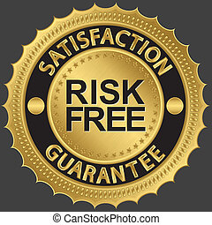 Risk free satisfaction guarantee golden sign, vector