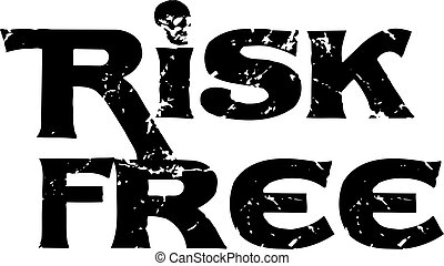 RISK FREE sign on white background