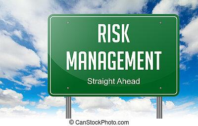 Risk Management on Highway Signpost.