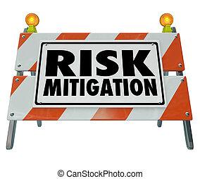 Risk Mitigation Barrier Sign Reduce Danger Hazard Protect...
