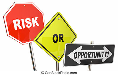 Risk or Opportunity Road Street Direction Signs Stop Move Forward 3d Illustration