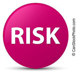 Risk pink round button