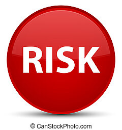 Risk special red round button