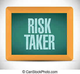 risk taker message on a chalkboard. illustration design over...