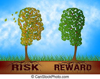Risk Versus Reward Analysis Words Contrasts The Cost Of A Decision And The Payoff - 3d Illustration