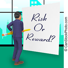 Risk Vs Reward Strategy Note Depicts The Hazards In Obtaining Success - 3d Illustration