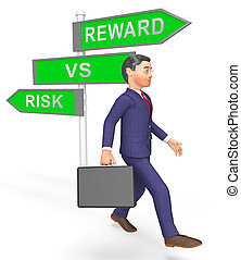 Risk Vs Reward Strategy Sign Depicts The Hazards In Obtaining Success - 3d Illustration