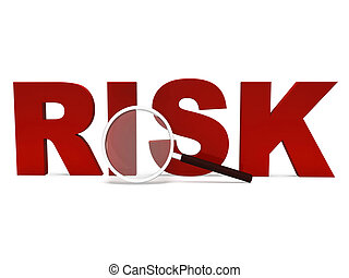 Risk Word Shows Unstable Hazard Or Risky - Risk Word Showing...