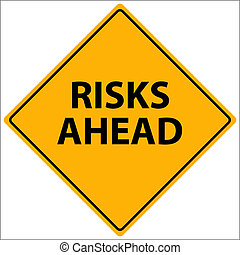 Risks Ahead Vector - Vector illustration of a yellow Risks...