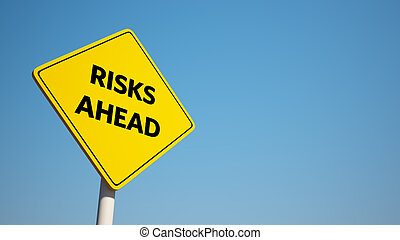 Risks Sign isolated on clean blue sky