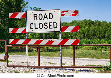 Road closed barrier
