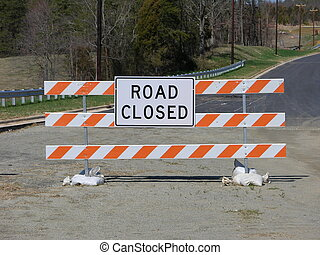 Road closed - road closed sign