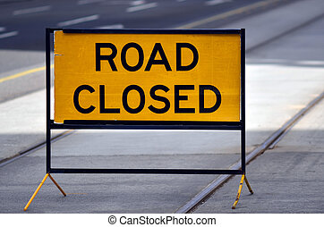 Road closed sign and symbol